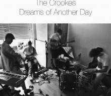 The Crookes – Dreams Of Another Day EP (Backstreet Lovers)