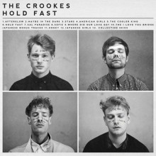 The Crookes – Hold Fast