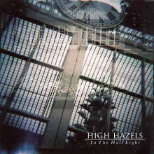 High Hazels – In The Half Light