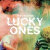 The Crookes – Lucky Ones